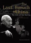 The Last Eunuch Of China - Foreign Languages Press
