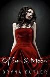Of Sun & Moon - Bryna Butler