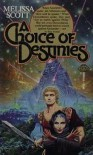 A Choice of Destinies - Melissa Scott