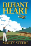Defiant Heart - Marty Steere