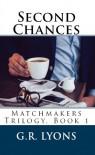 Second Chances - G.R. Lyons