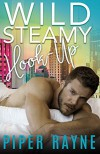 Wild Steamy Hook-Up (White Collar Brothers #3) - Piper Rayne