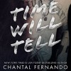 Time Will Tell - Chantal Fernando, Eva Kaminsky