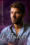 The Ex Factor - R.J. Scott