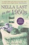 Nella Last in the 1950's - Nella Last, Robert Malcolmson, Patricia Malcolmson