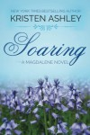 Soaring (The Magdalene Series) (Volume 2) - Kristen Ashley