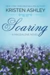 Soaring (The Magdalene Series) (Volume 2) - Kristen Ashley