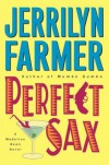 Perfect Sax - Jerrilyn Farmer