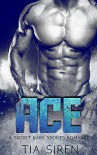 Ace: A Secret Baby Sports Romance - Tia Siren