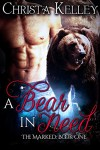 A Bear in Need: BBW Paranormal Bear Shifter Romance (The Marked Book 1) - Christa Kelley