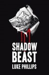 Shadow Beast - Luke Phillips
