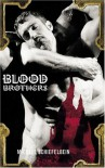 Blood Brothers - Michael Schiefelbein