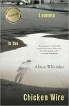 Lemons in the Chicken Wire - Alison Whittaker