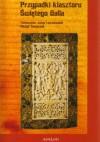 Przypadki klasztoru Świętego Galla - Ekkehard IV z Sankt Gallen