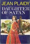 Daughter of Satan - Jean Plaidy