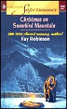 Christmas on Snowbird Mountain - Fay Robinson