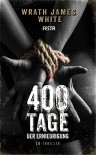 400 Tage der Erniedrigung: SM-Thriller - Wrath James White