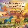 The Blue Unicorn's Journey to Osm - Sybrina Durant, Sybrina Durant, Troy Hudson