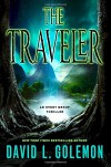 The Traveler: An Event Group Thriller (Event Group Thrillers) - David Golemon