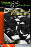 Conventional Education - T.C. Blue