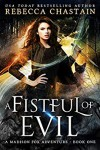 A Fistful of Evil (Madison Fox #1) - Rebecca Chastain