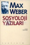 Sosyoloji Yazıları - Max Weber, Taha Parla