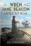 Wren Jane Beacon Goes to War - DJ Lindsay