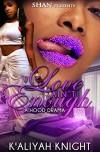 Love Ain't Enough - K'Aliyah Knight