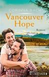 Vancouver Hope - Corinna Bach