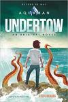 Aquaman: Undertow - Steve Behling, Dan Burgess