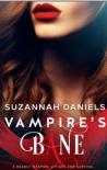 Vampire's Bane - Suzannah Daniels