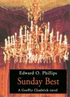 Sunday Best - Edward O. Phillips