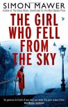 The Girl who fell From the Sky - Simon Mawer