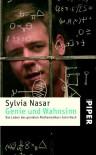 Genie Und Wahnsinn: Das Leben Des Genialen Mathematikers John Nash - Sylvia Nasar