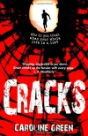 Cracks - Caroline  Green