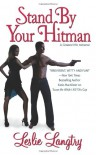 Stand By Your Hitman - Leslie Langtry