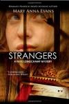 Strangers - Mary Anna Evans