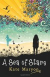 A Sea of Stars - Kate Maryon
