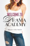 Welcome to Drama Academy - Melody Hope Mason