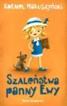 Szaleństwa Panny Ewy - Kornel Makuszyński