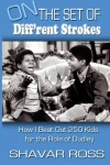 On the Set of Diff'rent Strokes: How I Beat Out 250 Kids for the Role of Dudley - Shavar Ross