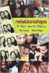Relationships: A Mess Worth Making - Timothy S. Lane, Paul David Tripp