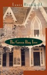 Green Bay Tree: A Novel - Louis Bromfield