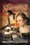 The Redemption: Legacy of the King's Pirates, Book One (Barbour Value Fiction) - M. L. Tyndall