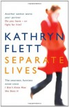 Separate Lives - Kathryn Flett