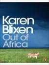 Out of Africa - Isak Dinesen, Karen Blixen
