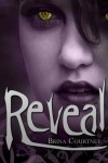 Reveal (Cryptid Tales) (Volume 1) - Brina Courtney