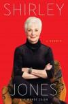 Shirley Jones: A Memoir - Shirley Jones