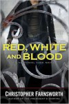 Red, White, and Blood (Nathaniel Cade Series #3) -