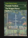 The Winged Horse - Pamela Frankau